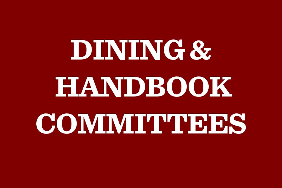 Dining and handbook committee appointments arrive
