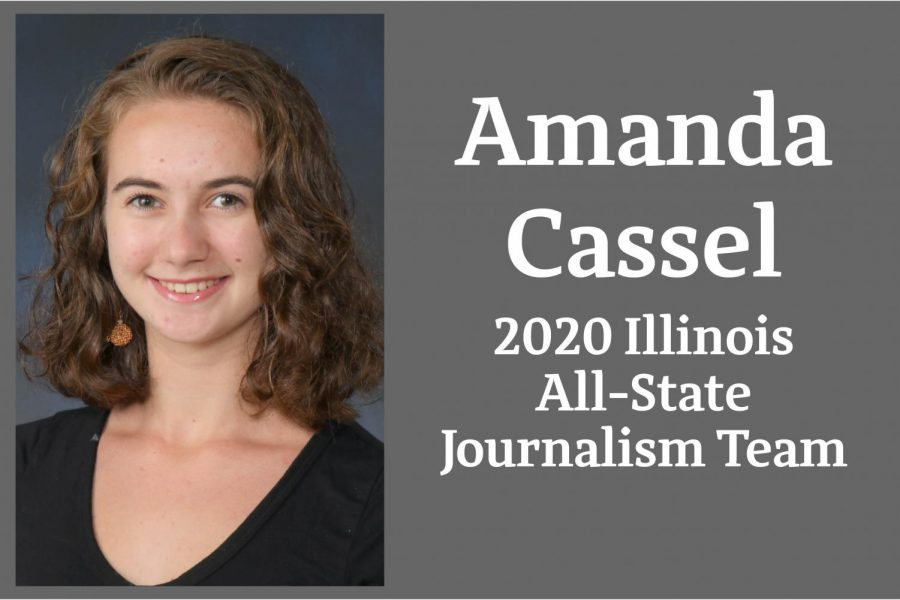 Amanda Cassel is one of 12 students named to the Illinois All-State Journalism Team.