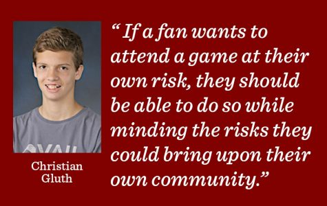 Fans should be allowed to attend games if they are willing to face the risk according to sports editor Christian Gluth.