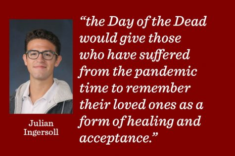 The Day of the Dead should remind people that death is not just a statistic, but the loss of a real life, and we should use this day to reflect on that.