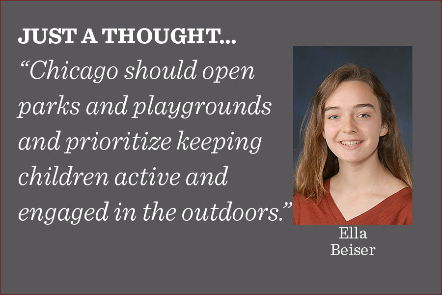 Parks and playgrounds pose a minimal risk for spreading COVID-19 and should not be overlooked as nonessential as the city of Chicago begins to open businesses and schools, writes editor-in-chief Ella Beiser.