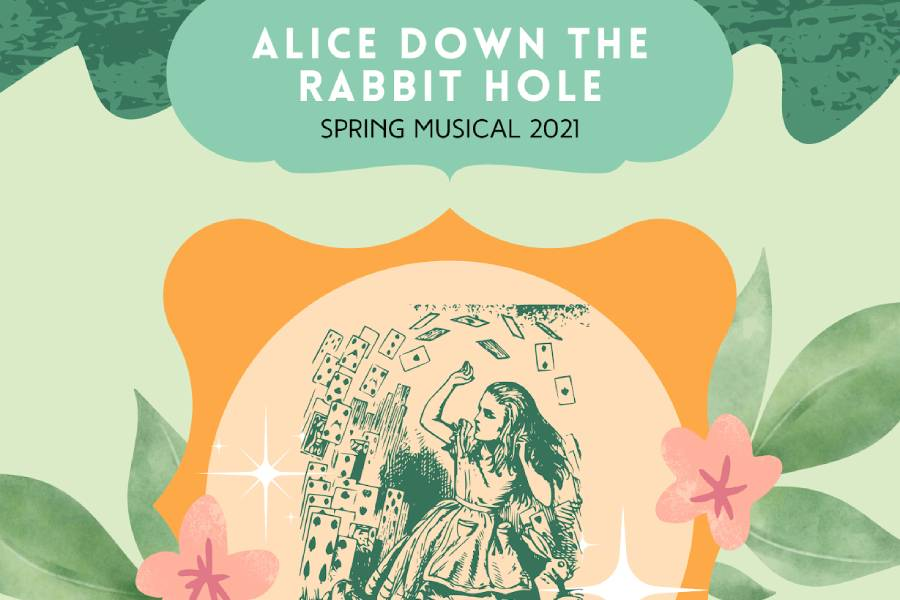 Virtual performances have introduced challenges for the theater cast and crew. The theater's final virtual production this year,  Alice Down the Rabbit Hole, will be performed  on Thursday, May 27 at 6pm.